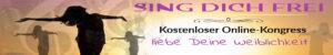 """Online-Kongress """"Sing Dich Frei"""""""
